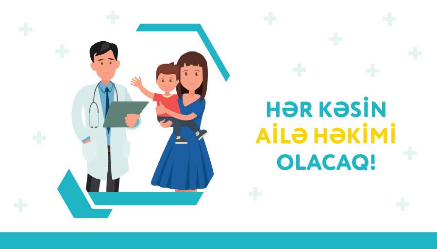 İcbari Tibbi Sığorta üzrə Dövlət Agentliyi: Ailə həkimi kimdir?